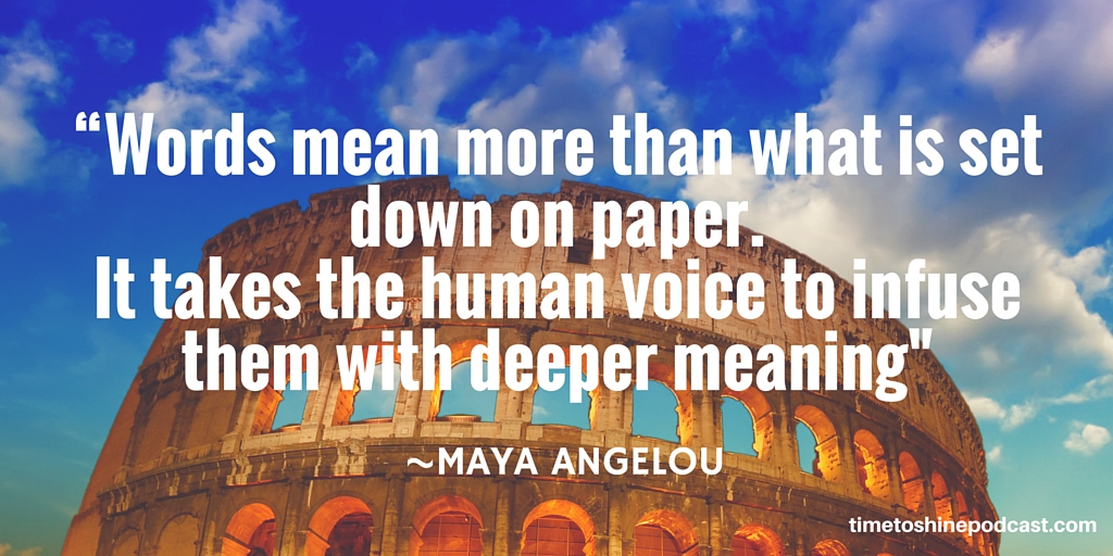 Maya Angelou voice quote
