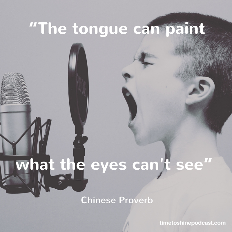 The tongue can paint what the eyes can't see voice quote
