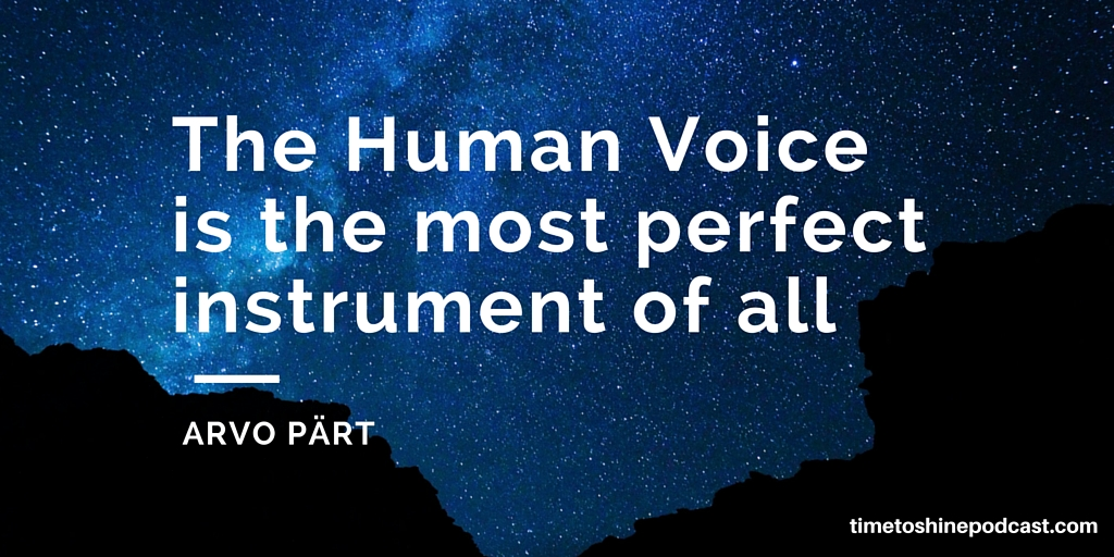 human voice arvo part quote