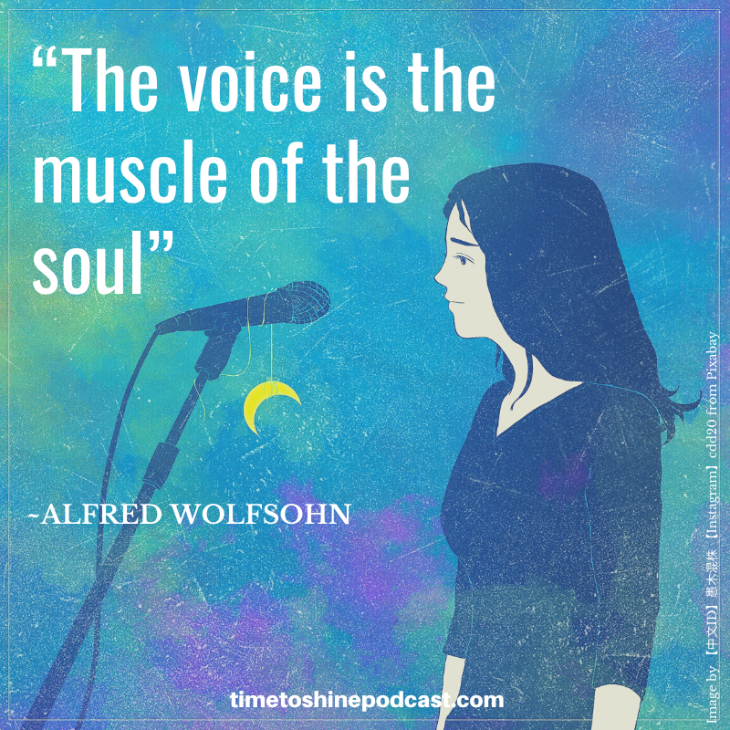 voice muscle soul Alfred Wolfsohn quote training